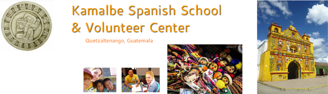 Kamalbe Spanish School Xela, Guatemala - Language School and Volunteering Center